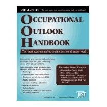 Occupational Outlook Handbook 2014-2015, U S Dept Of Labor