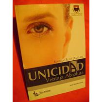 Unicidad. Ventaja Absoluta - Eduardo Reyes Díaz - Leal
