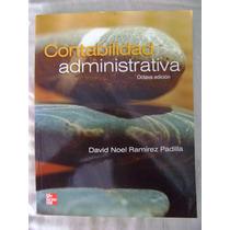 Contabilidad Administrativa. 8ª Ed.- David N Ramírez Padilla