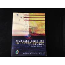 Metodología De La Investigación Contable Arturo Elizondo