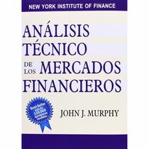Análisis Técnico De Los Mercados Financieros Pdf