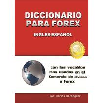 Diccionario Para Forex. Ingles-español - Ebook - Libro Digit