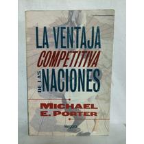 La Ventaja Competitiva De Las Naciones 1 Vol Michael Porter
