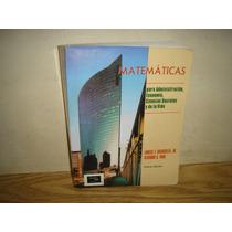 Matemáticas Para Administración, Economía, Ciencias Sociales