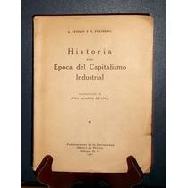 Efimov Freiberg. Historia De La Epoca Capitalismo Industrial
