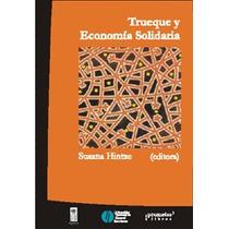Susana Hintze, Salvador Borrego:trueque Y Economia Solidaria