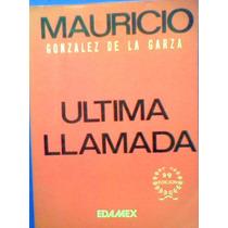 Ultima Llamada Partidos Politicos Economia México Vv4