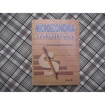Javier Barajas Manzano, Microeconomía Intuitiva, Trillas,
