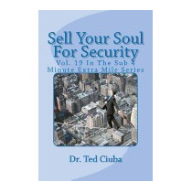 Sell Your Soul For Security: Vol. 19 In The Sub 4, Ted Ciuba