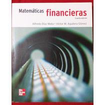Libro. Matematicas Financieras. Diaz Mata. Ed. Mc Graw Hill