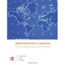 Libro Administracion De La Cadena De Sumi - Bowersox +regalo