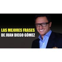 Libro Las Mejores Frases De Juan Diego Gómez