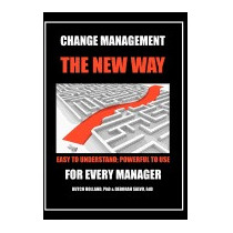 Change Management: The New Way: Easy To, Phd Dutch Holland