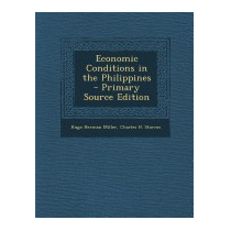 Economic Conditions In The Philippines -, Hugo Herman Miller