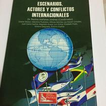 Escenarios, Actores Y Conflictos Internacionales