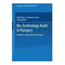 Bio-technology Audit In Hungary: Guidelines,, Ulrike Bross
