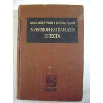 Inversión Extranjera Directa - Ignacio Gómez Palacio