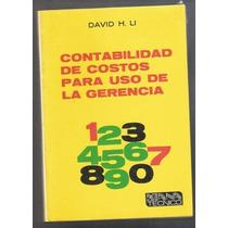 Contabilidad De Costos Para Uso De La Gerencia David H. Li