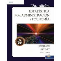 Estadística Para Administración Y Economía, 10ma Edición