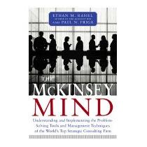 Mckinsey Mind: Understanding And, Ethan M Rasiel