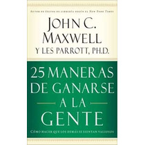 25 Maneras De Ganarse A La Gente De John Maxwell-ebook-libro