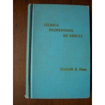 Técnica Profesional De Ventas-p.dura-ilust-kenneth Haas-pm0