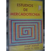 Estudios De Mercadotecnia - Philip Kotler / Keith Cox
