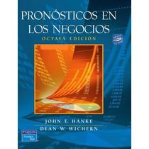Pronósticos En Los Negocios, 8va Edición - Libro