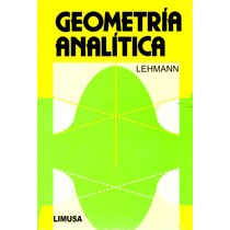 Geometria Analitica - Lehmann / Limusa