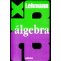 Algebra - Lehmann / Limusa