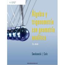 Libro: Algebra Y Trigonometría Con Geometría Analítica Pdf