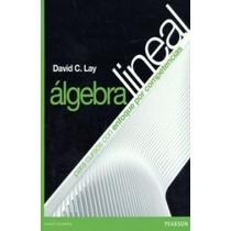 Algebra Lineal Para Cursos Con Enfoque Por Competencias Lay