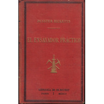 El Ensayador Practico, Notas Sobre La Docimasia, Peyster