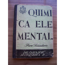 Quimica Elemental-sec1965-au-salvador Mosquera-ed-patria-rm4