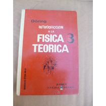 Introduccion A La Fisica Teorica 3