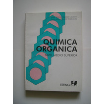 Química Orgánica - Nivel Medio Superior - Ed. 1991