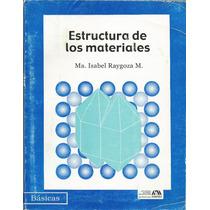 Estructura De Los Materiales. Isabel Raygoza.