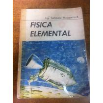 Fisica Elemental / Ing. Salvador Mosqueira R.