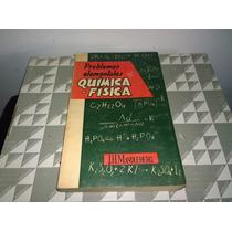 Problemas Elementales De Quimica - Fisica De J. H. Mandleber