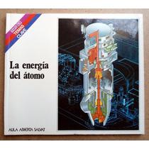 La Energía Del Atomo. Manuel Acero E Ildefonso Irún. Maa