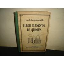 Curso Elemental De Química - R. Domínguez R. - 1948