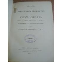 Cosmografia Astronomia Elemental Cappelletti Puebla 1887