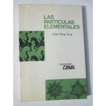 Las Partículas Elementales - Chen Ning Yang Grijalbo