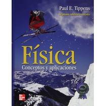 Libro Física Conceptos Y Aplicaciones De Paul Tippens