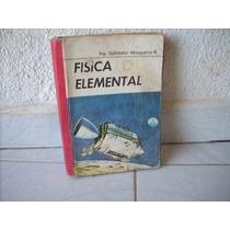 Libro Fisica Elemental Para Estudiante Coleccion