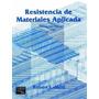 Libro: Resistencia De Materiales Aplicada Pdf