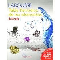 Tabla Periodica De Los Elementos Ilustrada - Larousse