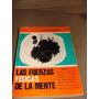 Libro Fuerzas Fisicas De La Mente, Tomo I