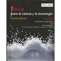 Fisica. Vol 2. Elec. Y Magnetismo, Luz, Mecanica Cuantíca.