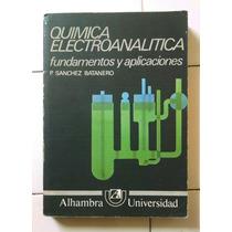 Quimica Electroanalitica Fundamentos Y Apl, Sánchez Batanero